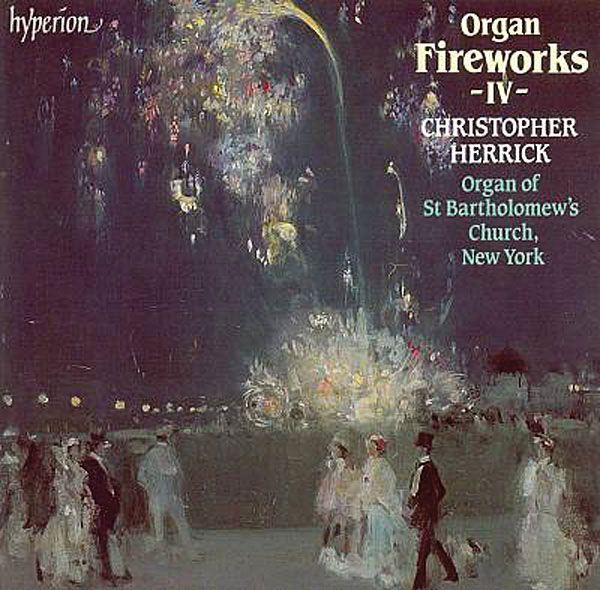 Christopher Herrick: Organ Fireworks IV