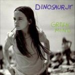 Dinosaur jr Green Mind