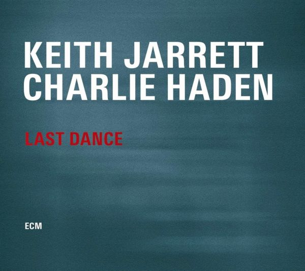Keith Jarrett and Charlie Haden Last Dance