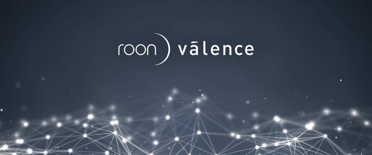 Roon 1.7 Valence